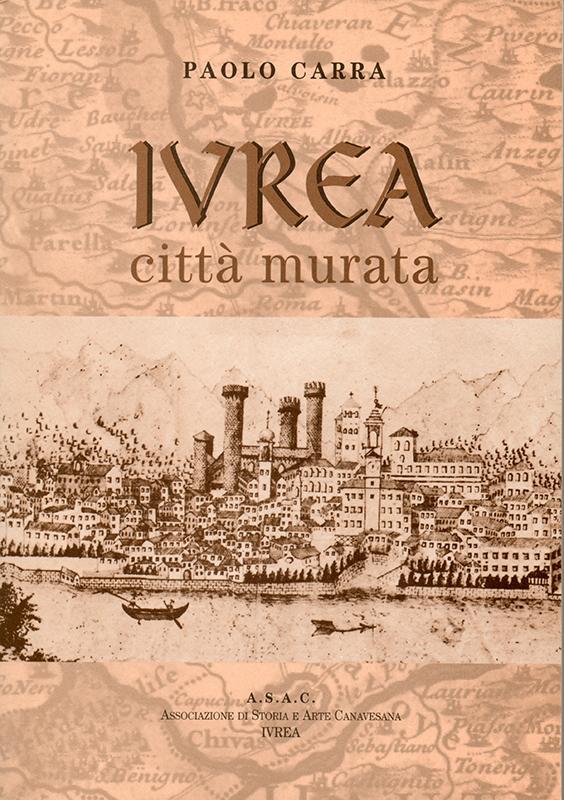 Ivrea città murata, di Paolo Carra.