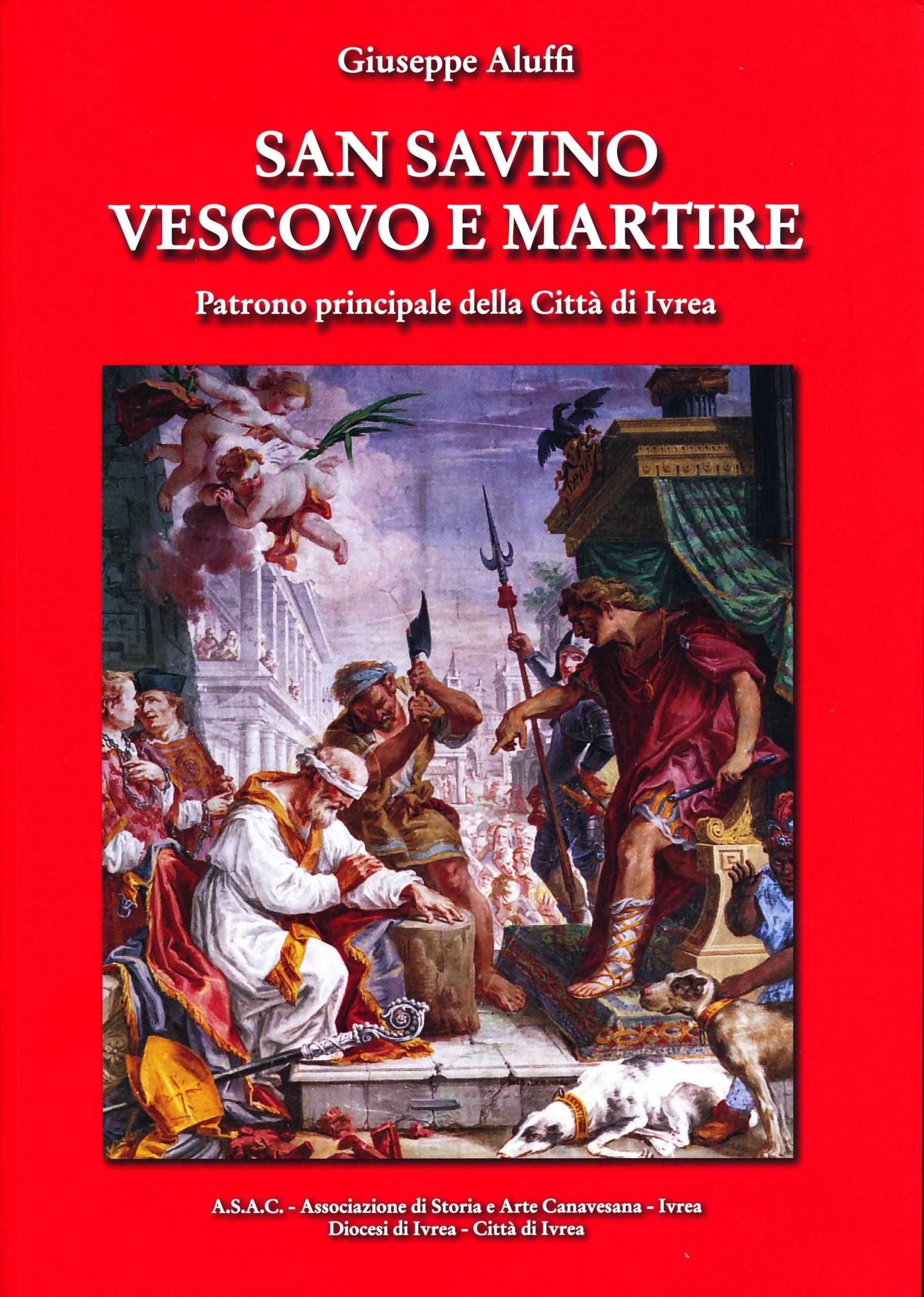 San Savino – Vescovo e Martire di Giuseppe Aluffi