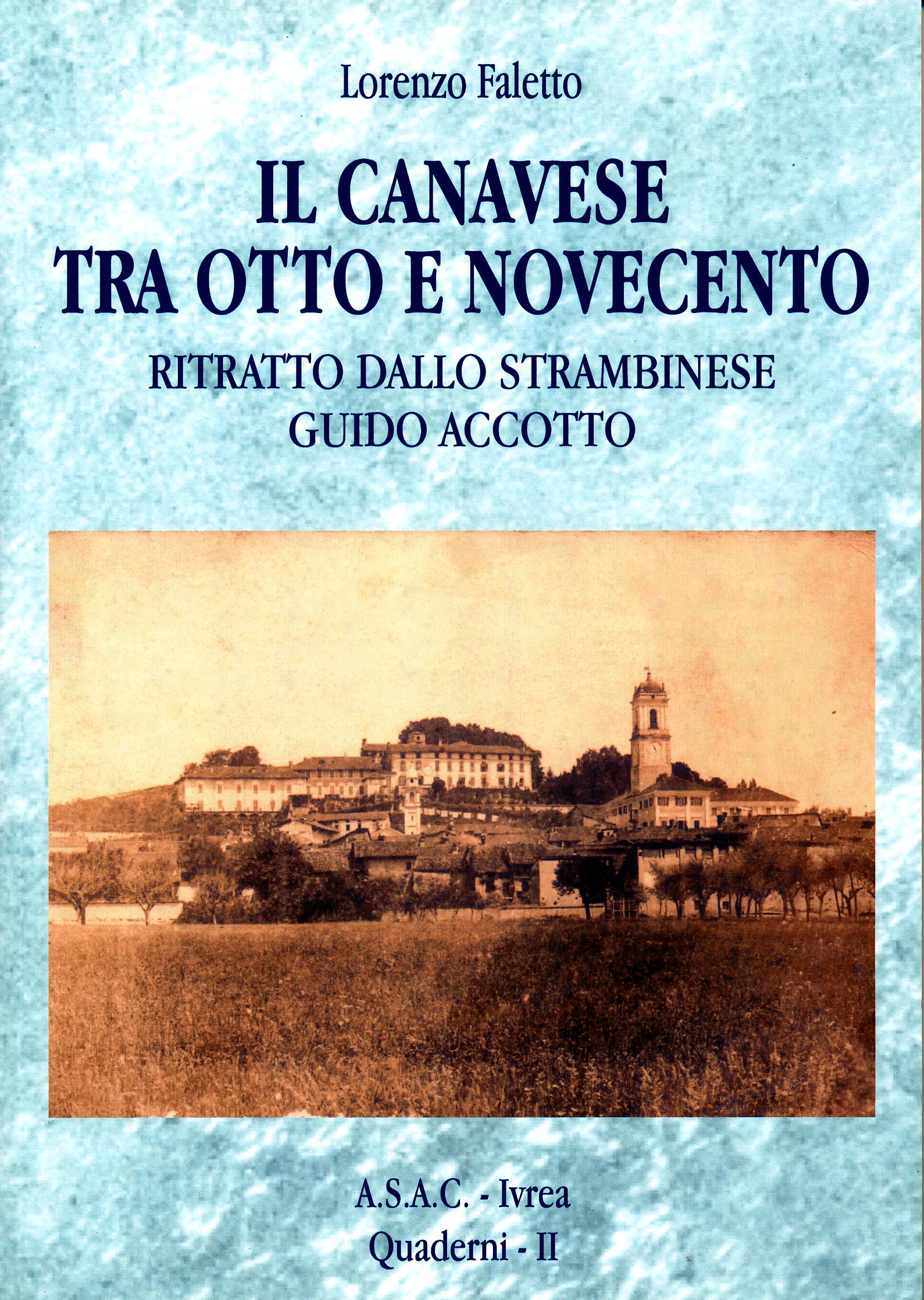 Il Canavese tra Otto e Novecento – Ritratto dello Strambinese Guido Accotto di Lorenzo Faletto